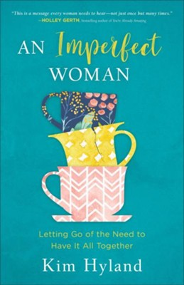 An Imperfect Woman  -     By: Kim Hyland