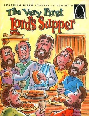 The Very First Lord's Supper Easter Arch Books  -