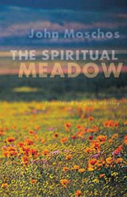 The Spiritual Meadow (Cs139)  -     By: John Moschus, John Wortley