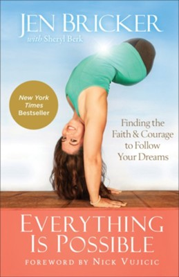 Everything Is Possible  -     By: Jen Bricker, Sheryl Berk