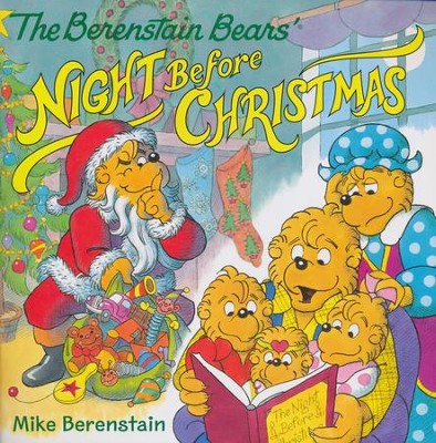 The Berenstain Bears' Night Before Christmas  -     By: Mike Berenstain     Illustrated By: Mike Berenstain
