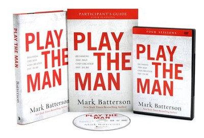 Play the Man Curriculum Kit: Becoming the Man God Created You to Be  -     By: Mark Batterson