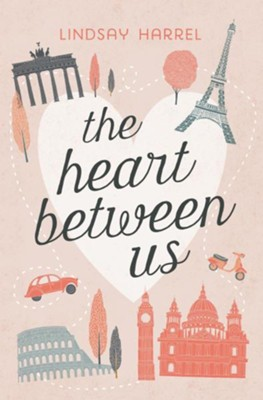 The Heart Between Us   -     By: Lindsay Harrel