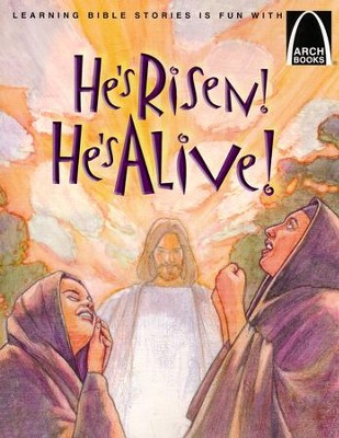 He's Risen! He's Alive!: The Story of Christ's Resurrection Matthew 27:32-28:10 for Children   -     By: Joanne Bader     Illustrated By: Richard Heroldt