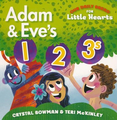 Adam and Eve's 1-2-3s - Our Daily Bread for Little Hearts  -     By: Crystal Bowman