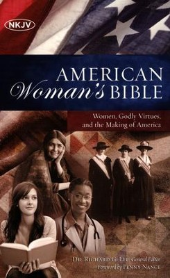NKJV American Woman's Bible, hardcover  -     Edited By: Richard Lee     By: Edited by Dr. Richard G. Lee
