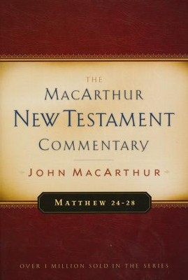 Matthew 24-28: The MacArthur New Testament Commentary   -     By: John MacArthur