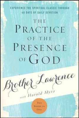 The Practice of the Presence of God [Discovery House, 2017]   -     By: Brother Lawrence, Harold Myra