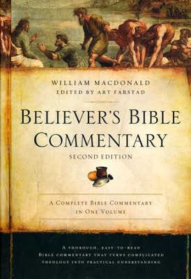 Believer's Bible Commentary, Second Edition  -     By: William MacDonald