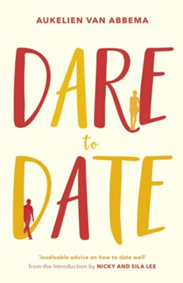 Dare to Date  -     By: Aukelien Aukelien van