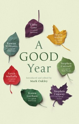 A Good Year  -     By: Mark Oakley
