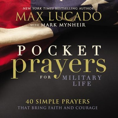 Pocket Prayers for Military Life  -     By: Max Lucado
