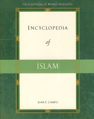 Encyclopedia of Islam  -     By: Juan E. Campo