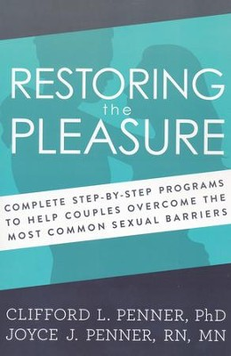 Restoring the Pleasure   -     By: Clifford Penner, Joyce Penner