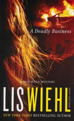 A Deadly Business  -     By: Lis Wiehl