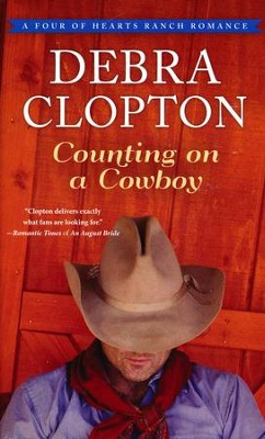 Counting on a Cowboy  -     By: Debra Clopton
