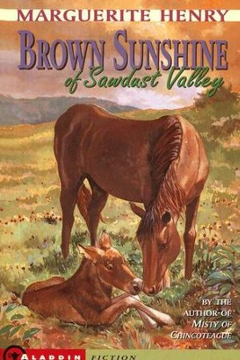 Brown Sunshine of Sawdust Valley   -     By: Marguerite Henry
