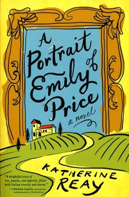 A Portrait of Emily Price  -     By: Katherine Reay