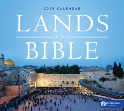 2019 Lands of the Bible Wall Calendar  -     By: Our Daily Bread