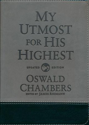 My Utmost For His Highest - Updated Gift Edition  -     By: Oswald Chambers