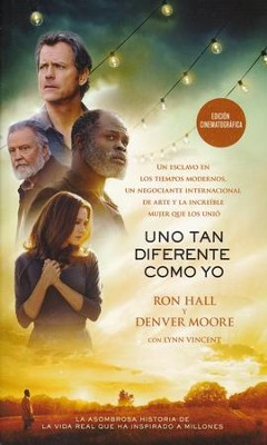 Uno Tan Diferente Como Yo, Ed. Cinematográfica  (Same Kind of Different as Me, Movie Ed.)  -     By: Ron Hall, Denver Moore, Lynn Vincent