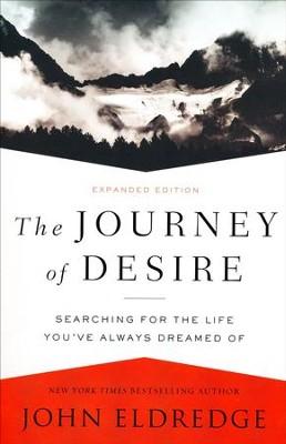 The journey of desire john eldredge 9780718080785 christianbook the journey of desire by john eldredge fandeluxe Image collections