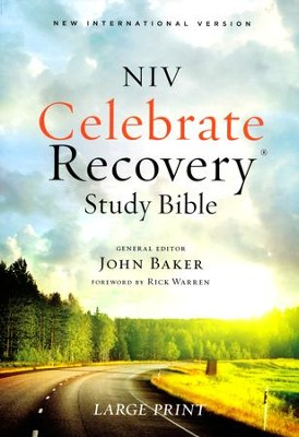 NIV Celebrate Recovery Large-Print Study Bible, softcover  -     Edited By: John Baker     By: John Baker