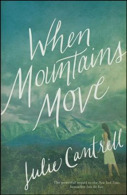 When Mountains Move, Paperback   -     By: Julie Cantrell