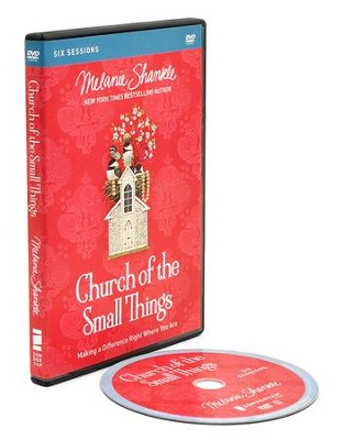 Church of the Small Things, DVD Study   -     By: Melanie Shankle