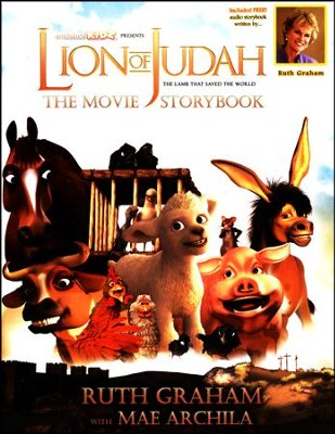 The Lion of Judah Movie Story Book with Free Audio Book Version  -     By: Ruth Graham, Mae Archila