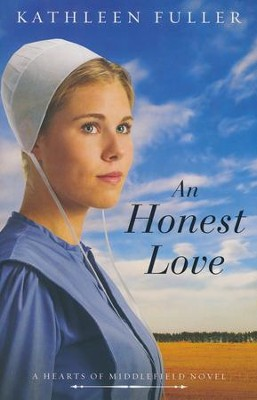 An Honest Love  -     By: Kathleen Fuller