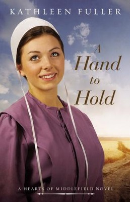 A Hand to Hold  -     By: Kathleen Fuller