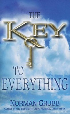 The Key to Everything   -     By: Norman Grubb