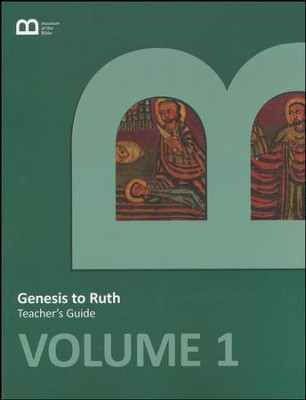Museum of the bible bible curriculum volume 1 genesis to ruth museum of the bible bible curriculum volume 1 genesis to ruth teachers guide fandeluxe Gallery