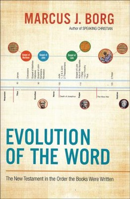 Evolution of the Word  -     By: Marcus J. Borg