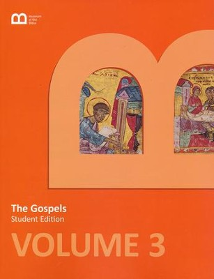 Museum of the Bible Bible Curriculum Volume 3: The  Gospels Student Edition  -