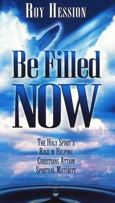 Be Filled Now     -     By: Roy Hession