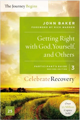 Getting Right with God, Yourself, and Others Participant's Guide 3  -     By: John Baker