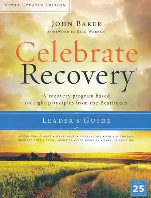 Celebrate Recovery Updated Leader's Guide  -     By: John Baker