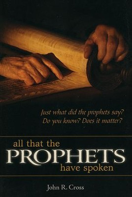 All That the Prophets Have Spoken   -     By: Yehia Sa'a