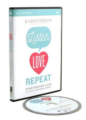 Listen, Love, Repeat: A DVD Study  -     By: Karen Ehman