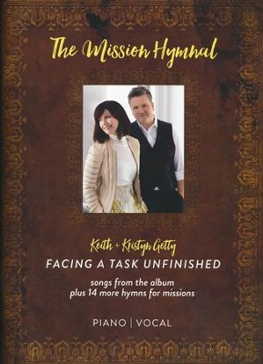 The Mission Hymnal: Facing a Task Unfinished   -     By: Keith Getty, Kristyn Getty