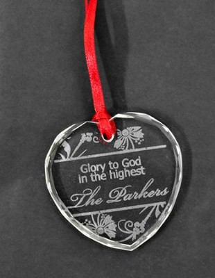 Personalized, Heart Crystal Ornament, Glory To God In  The Highest  -