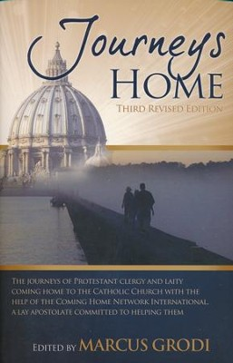 Journeys Home, Third Revised Edition  -     By: Marcus Grodi