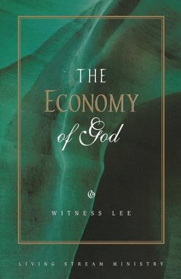 The Economy of God   -     By: Witness Lee