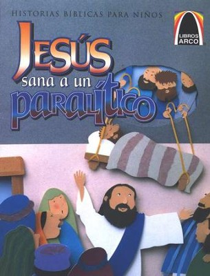 Jes&#250s Sana a un Paral&#237tico  (Down Through The Roof)  -     By: Concordia Publishing House