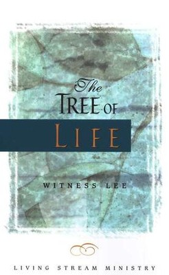 The Tree Of Life   -     By: Witness Lee