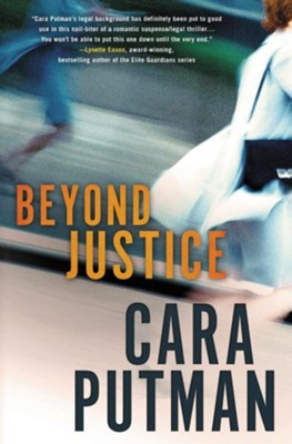 Beyond Justice  -     By: Cara C. Putman