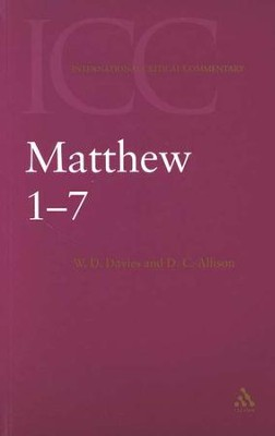 Matthew 1-7: International Critical Commentary   -     By: W.D. Davies, Dale C. Allison
