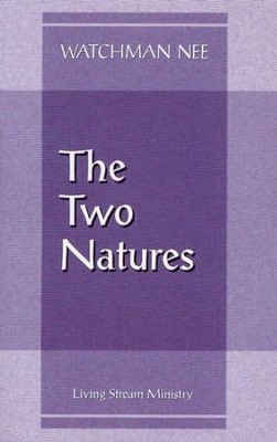 The Two Natures - 10 Pack    -     By: Watchman Nee